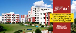 Best Residential School with Career Preparation for JEE, NEET, NTSE, Olympiads, CA-CPT